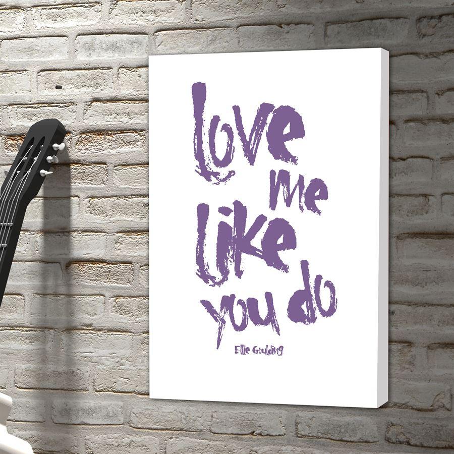 Me ellie like you goulding do love